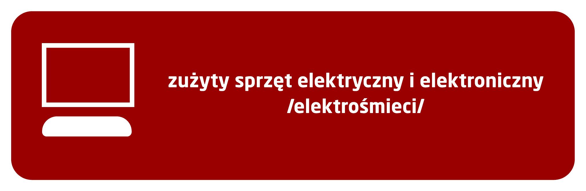 Zużyty sprzęt elektryczny i elektroniczny - elektroodpady
